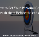 This article details everything you need to do to set and achieve all you personal goals for 2021